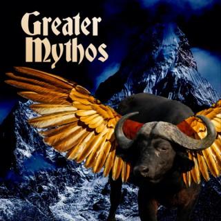 Greater Mythos