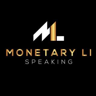 Monetary Li Speaking