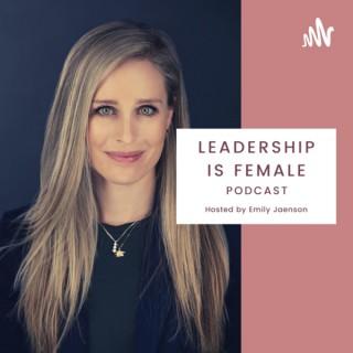 Leadership is Female