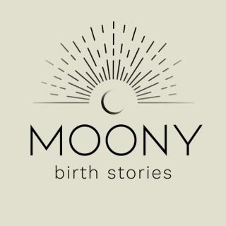 Moony Birth Stories