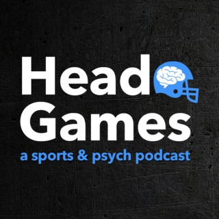 Head Games Podcast: a sports & psych podcast