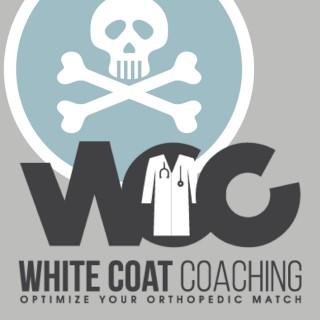White Coat Coaching   The Orthopedic Podcast