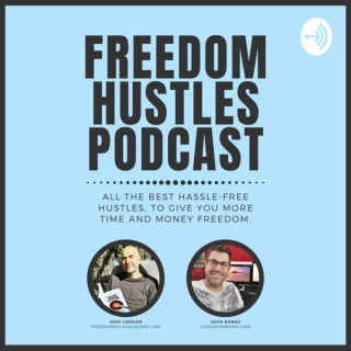 Freedom Hustles Podcast