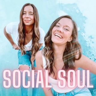Social Soul Podcast