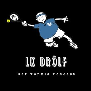 LK Drölf - Der Tennis Podcast