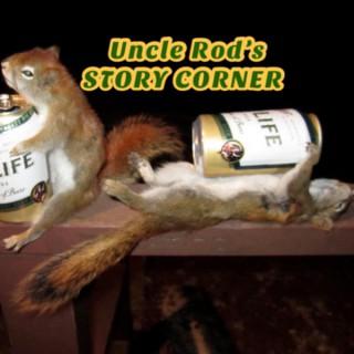 Uncle Rod's Story Corner