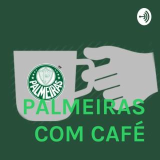 PALMEIRAS COM CAFÉ