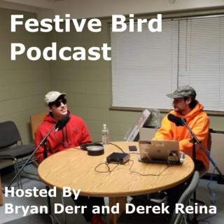 Festive Bird Podcast