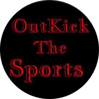 Outkickthesports Podcast