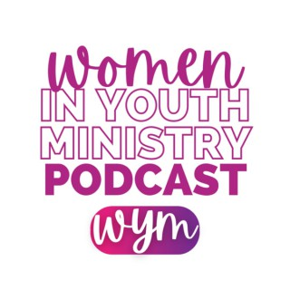 Women in Youth Ministry