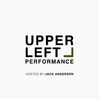 Upper Left Performance
