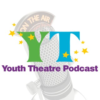 Youth Theatre Podcast