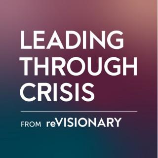 Leading Through Crisis with Céline Williams