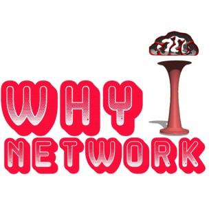 Why I? Network