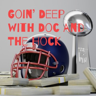 Goin' Deep(er) with Doc and The Hock