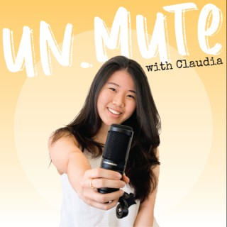 Un.Mute with Claudia