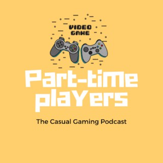 Part-Time Player's Podcast