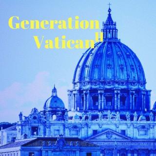 Generation Vatican 2