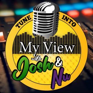 My View with Josh & Nu