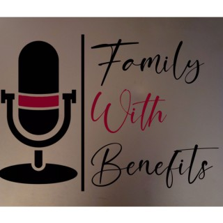 Family With Benefits
