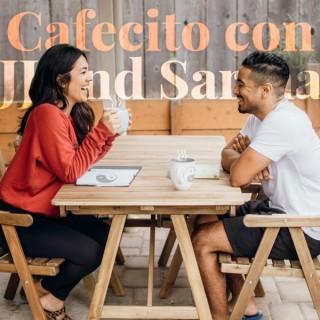 Cafecito con JJ and Sarina
