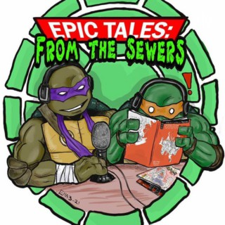 Epic Tales From the Sewers
