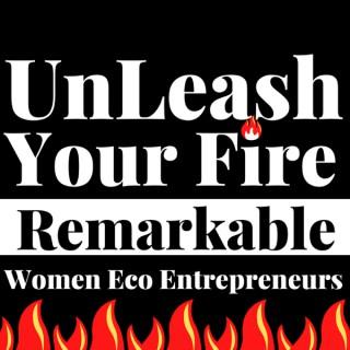 UnLeash Your Fire