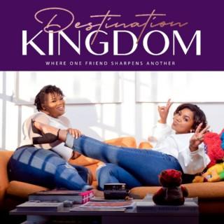 Destination Kingdom