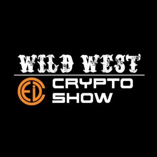 Wild West Crypto Show