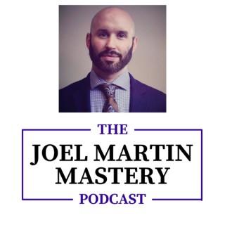 Joel Martin Mastery