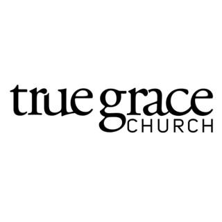 True Grace Church