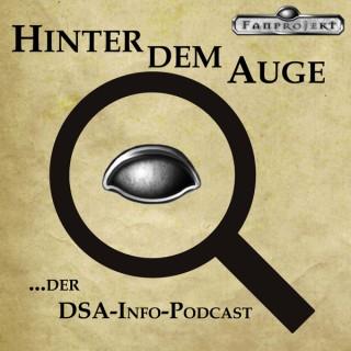 Hinter dem Auge ...der DSA-Info-Podcast