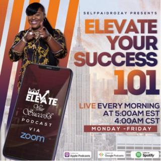 Elevate Your Success 101