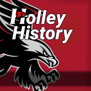 Holley History Podcast