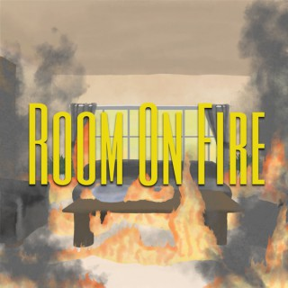 Room on Fire