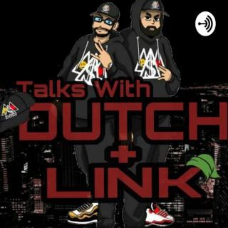 Talks With Dutch & Link