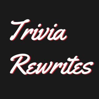Trivia Rewrites