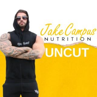 Jake Campus Nutrition - UNCUT