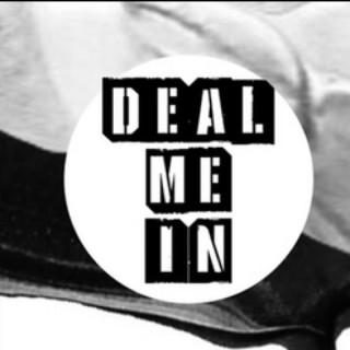 Deal Me In