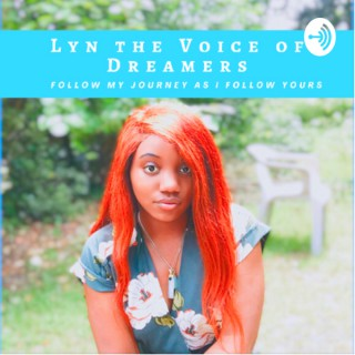 Lyn The Voice of Dreamers