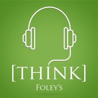 Think Foley's