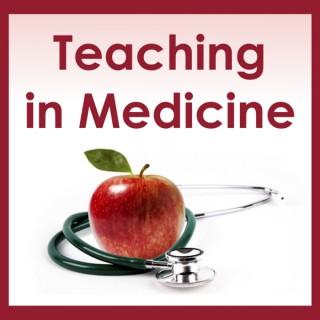 Teaching In Medicine