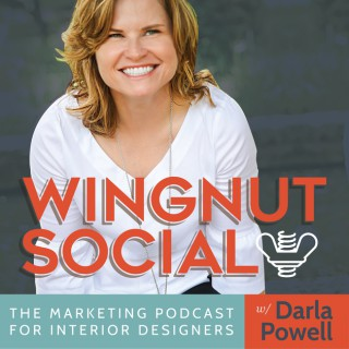 Wingnut Social: The Interior Design Business and Marketing Podcast