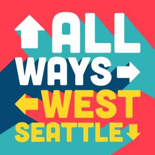 All Ways West Seattle