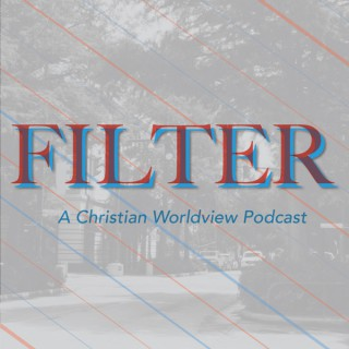 Filter: Biblical Clarity in a Confusing World