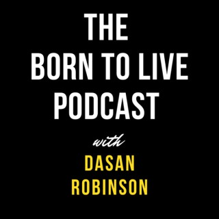 Born to Live Podcast