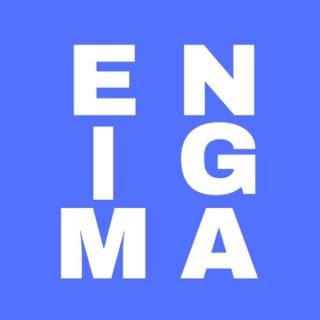 ENIGMA Podcast