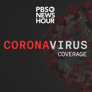PBS NewsHour - Novel Coronavirus