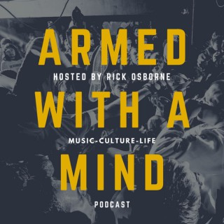 Armed With A Mind Podcast