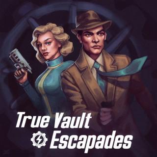True Vault Escapades: A Fallout Audio Drama